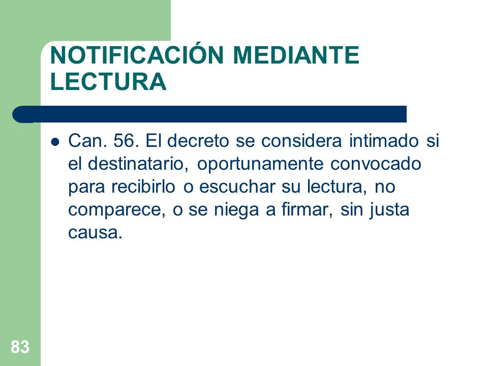 NOTIFICACIÓN MEDIANTE LECTURA Can. 56.