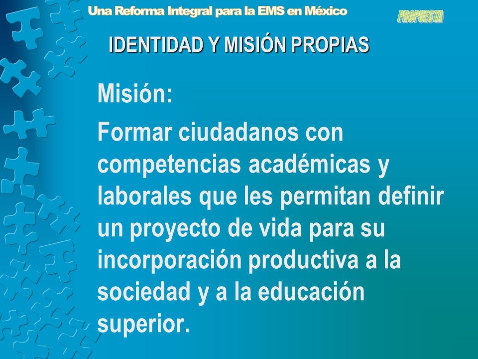 Misión: Formar ciudadanos con competencias académicas y laborales que les permitan definir un proyecto de vida para su incorporación productiva a la sociedad y a la educación superior.
