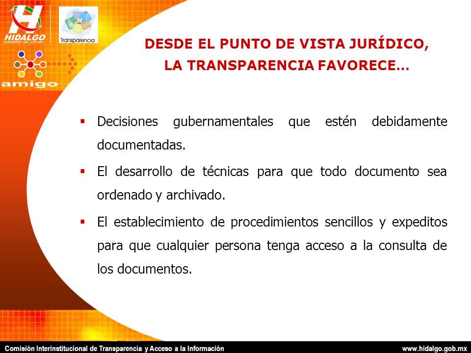 Comisión Interinstitucional de Transparencia y Acceso a la Información www.hidalgo.gob.mx Es un órgano dependiente del titular del Poder Ejecutivo Estatal, integrado por representantes de diversas dependencias y entidades de la administración pública estatal.