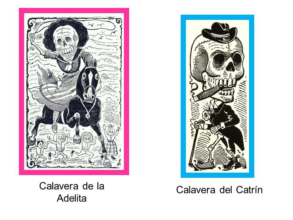 Calavera de la Adelita Calavera del Catrín
