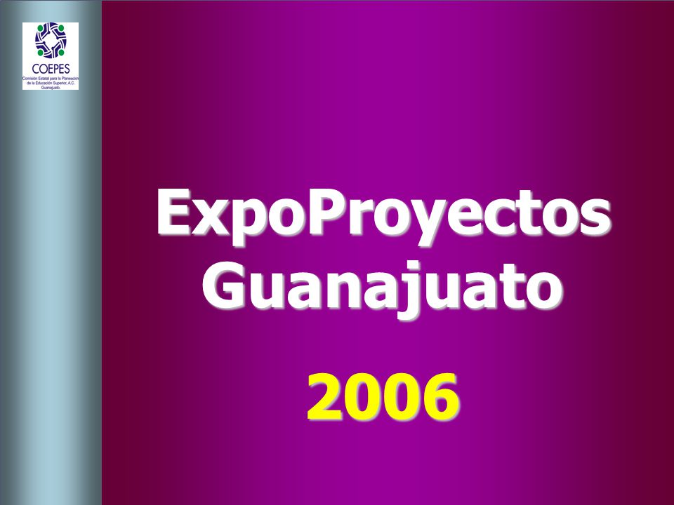 ExpoProyectos Guanajuato 2006