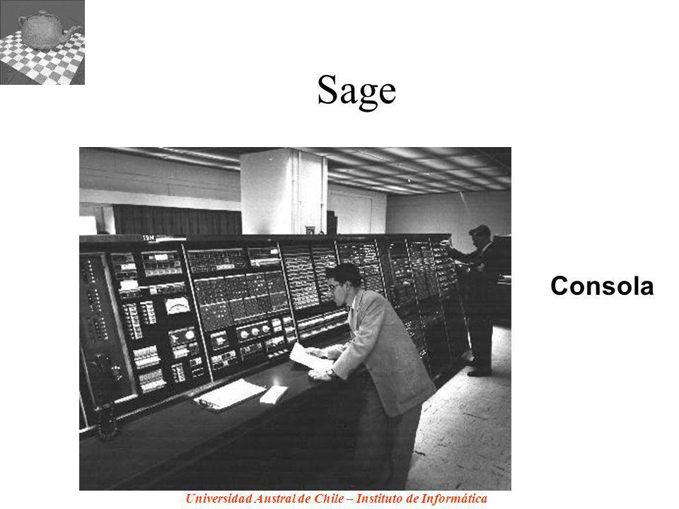Universidad Austral de Chile – Instituto de Informática Sage Consola