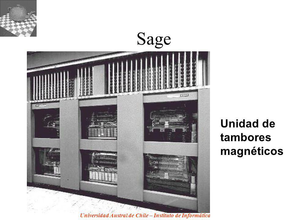 Universidad Austral de Chile – Instituto de Informática Sage Unidad de tambores magnéticos