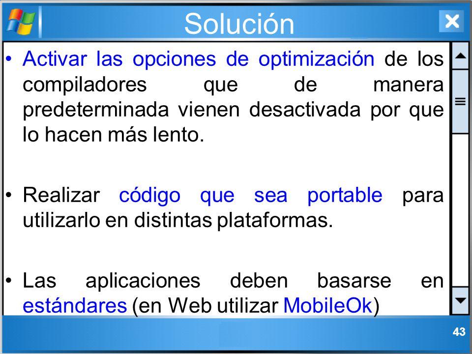 Solución Activar las opciones de optimización de los compiladores que de manera predeterminada vienen desactivada por que lo hacen más lento. Realizar