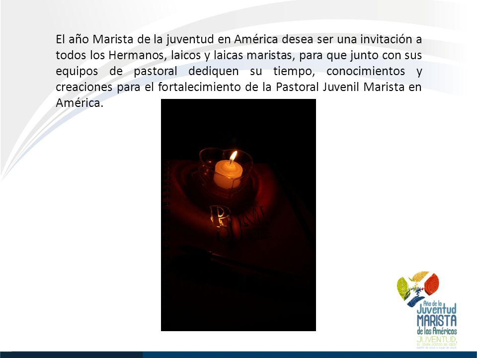 El año Marista de la Juventud en América desea sumarse a las acciones y procesos que con motivo del Encuentro Internacional de Jóvenes Maristas y Jornada Mundial de la Juventud se llevarán a cabo en Río de Janeiro, Brasil en julio 2013.