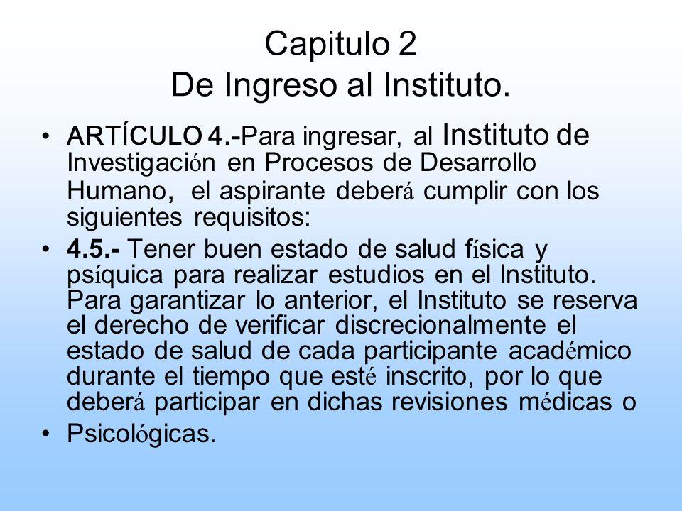 Capitulo 2 De Ingreso al Instituto.