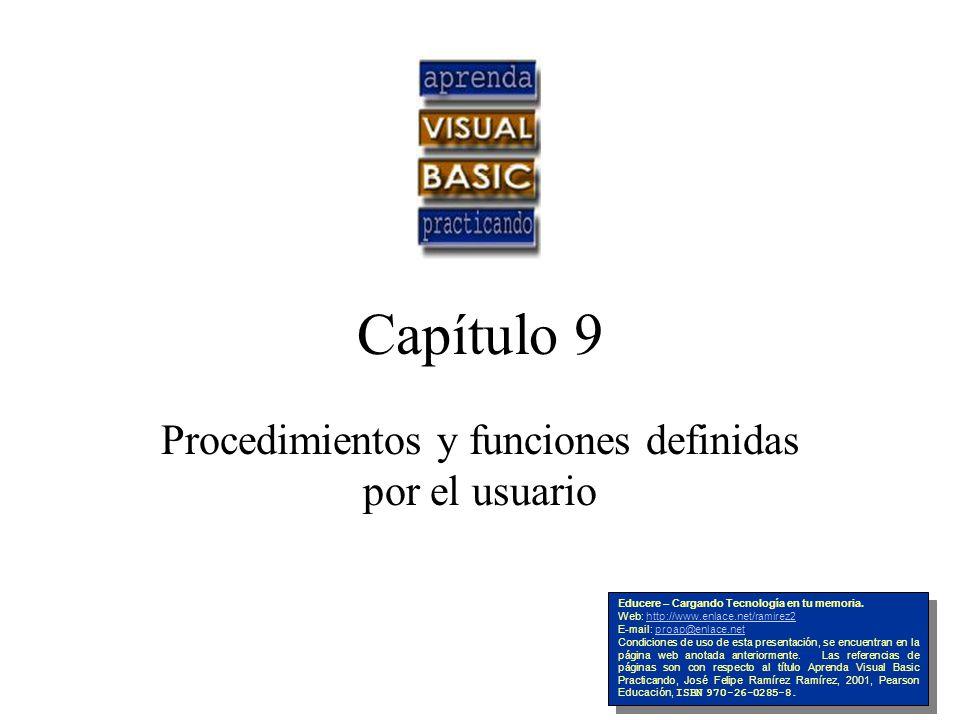 Capítulo 9 Procedimientos y funciones definidas por el usuario Educere – Cargando Tecnología en tu memoria. Web: http://www.enlace.net/ramirez2http://