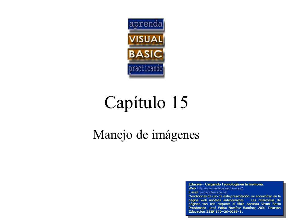 Capítulo 15 Manejo de imágenes Educere – Cargando Tecnología en tu memoria.