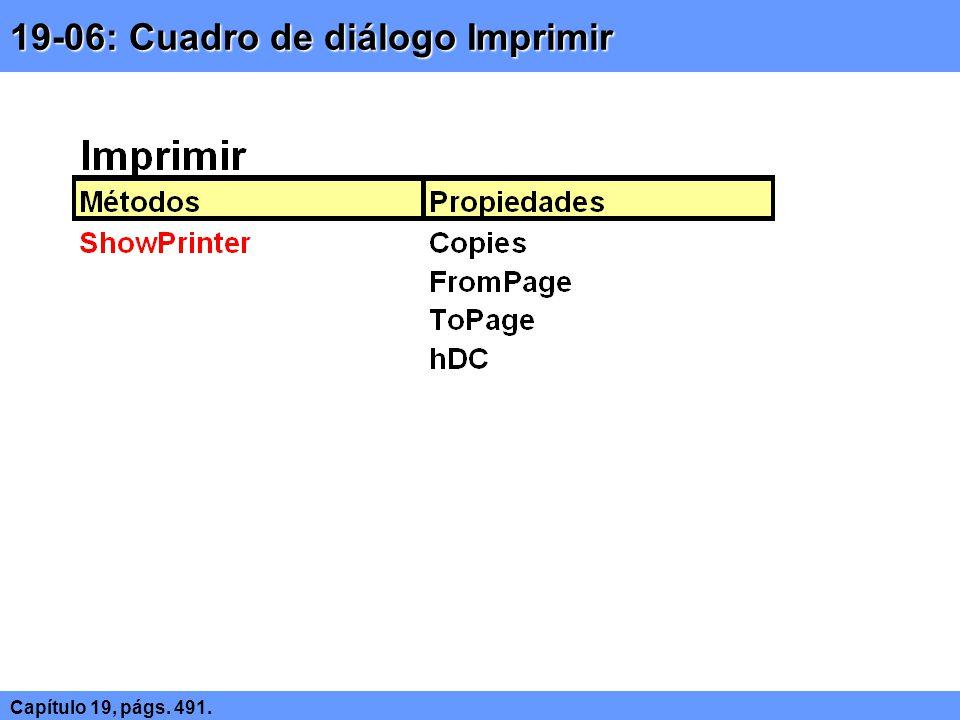 19-06: Cuadro de diálogo Imprimir Capítulo 19, págs. 491.