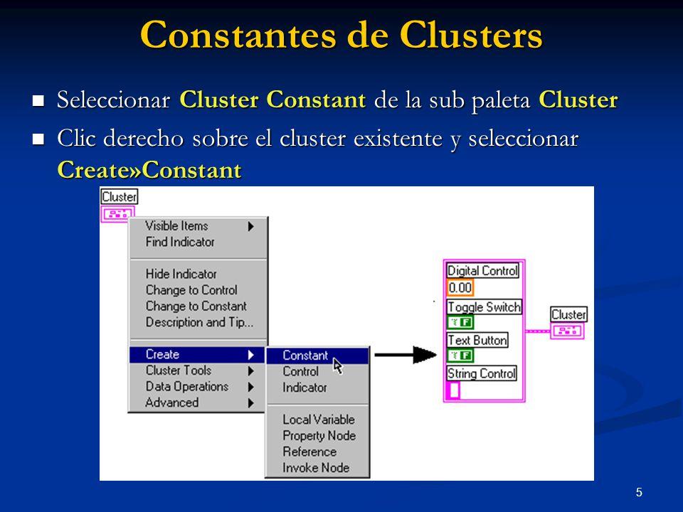 5 Constantes de Clusters Seleccionar Cluster Constant de la sub paleta Cluster Seleccionar Cluster Constant de la sub paleta Cluster Clic derecho sobr