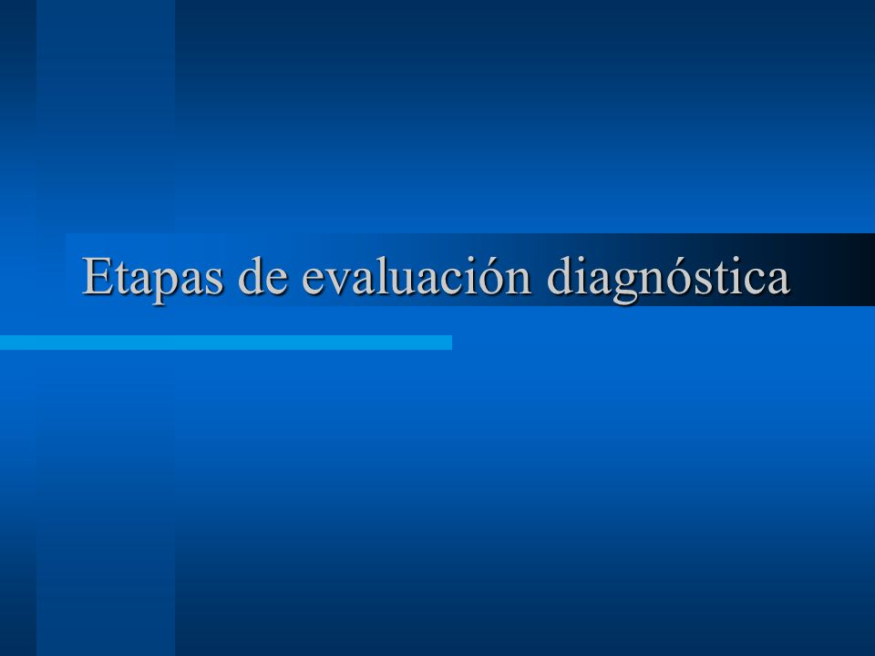 Etapas de evaluación diagnóstica