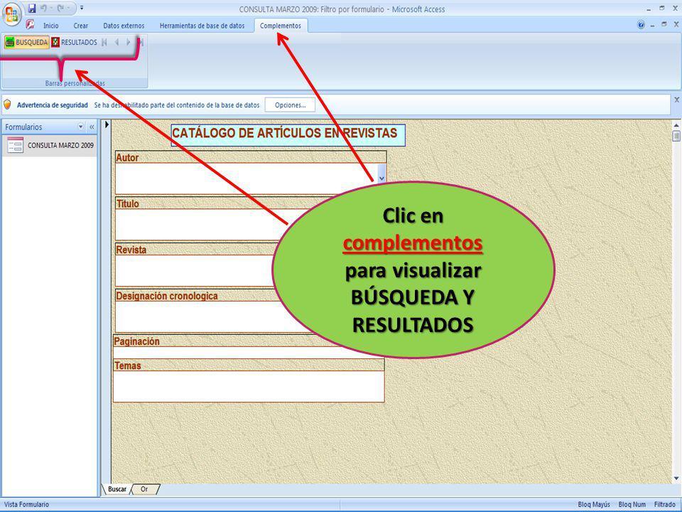 Clic en complementos para visualizar BÚSQUEDA Y RESULTADOS