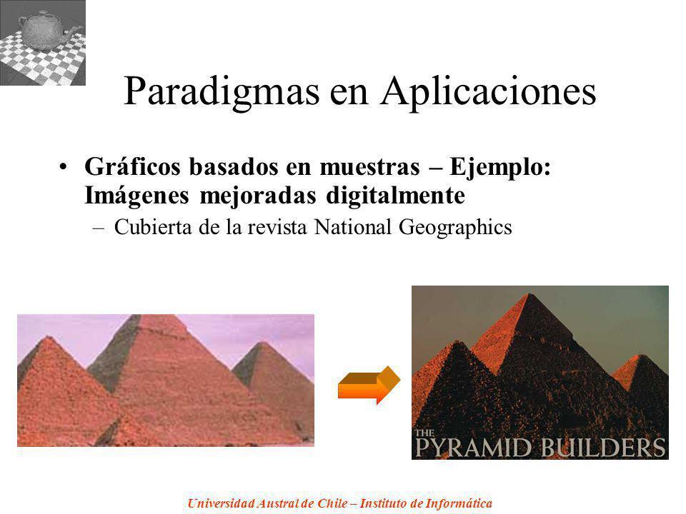 Universidad Austral de Chile – Instituto de Informática Paradigmas en Aplicaciones Gráficos basados en muestras – Ejemplo: Imágenes mejoradas digitalm