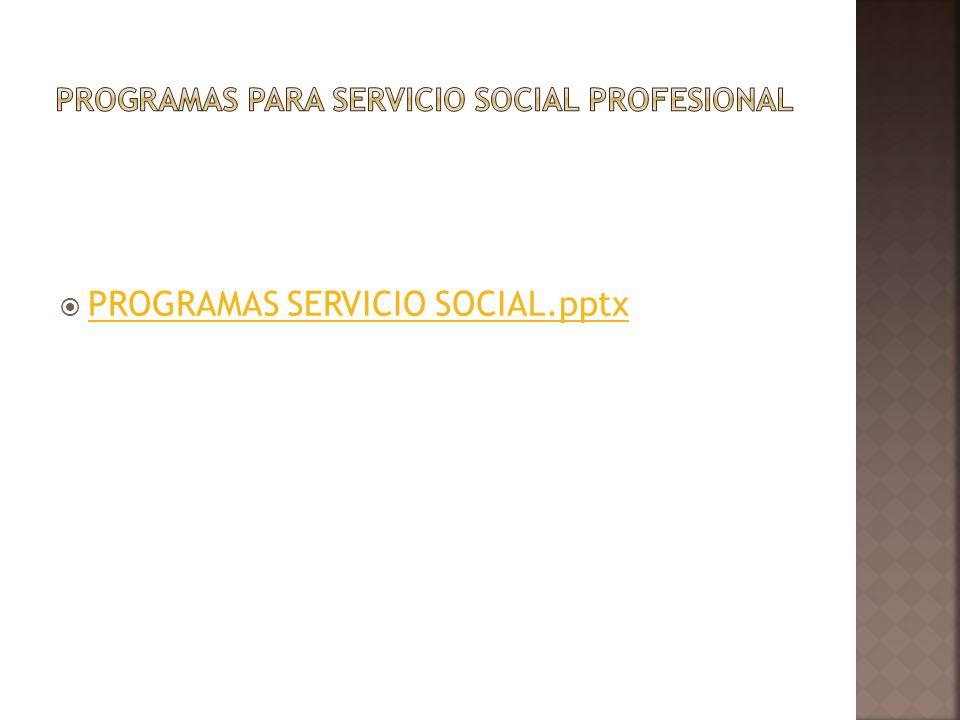 PROGRAMAS SERVICIO SOCIAL.pptx