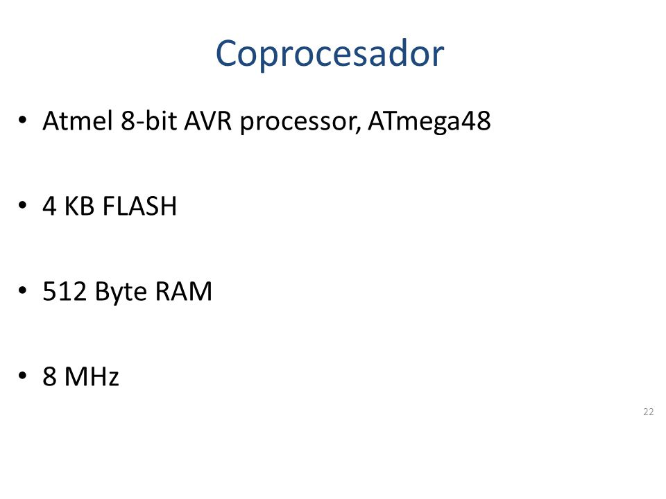 Procesador Atmel 32-bit ARM, AT91SAM7S256 256 KB FLASH 64 KB RAM 48 MHz 21