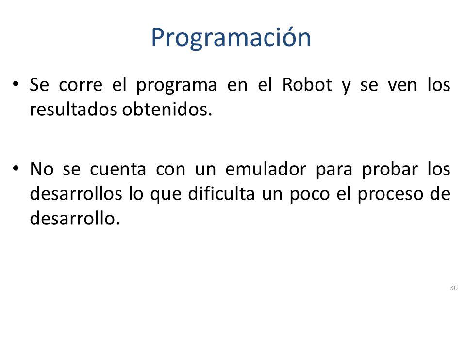 Programación Se arma el modelo de robot (se pueden seguir los pasos indicados en la guía o se desarrolla por cuenta propia). Se realiza la programació