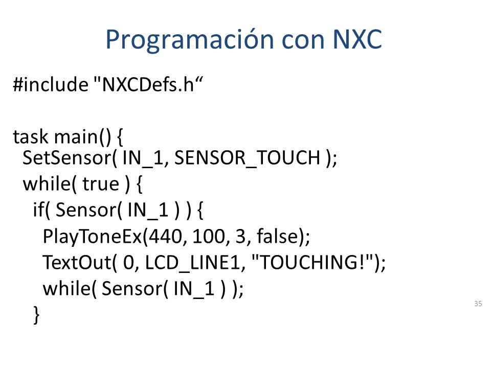 Programación con NXC Se tienen algunas limitaciones como: No existe pila Memoria Limitada Limitado a 256 procesos (task) 34