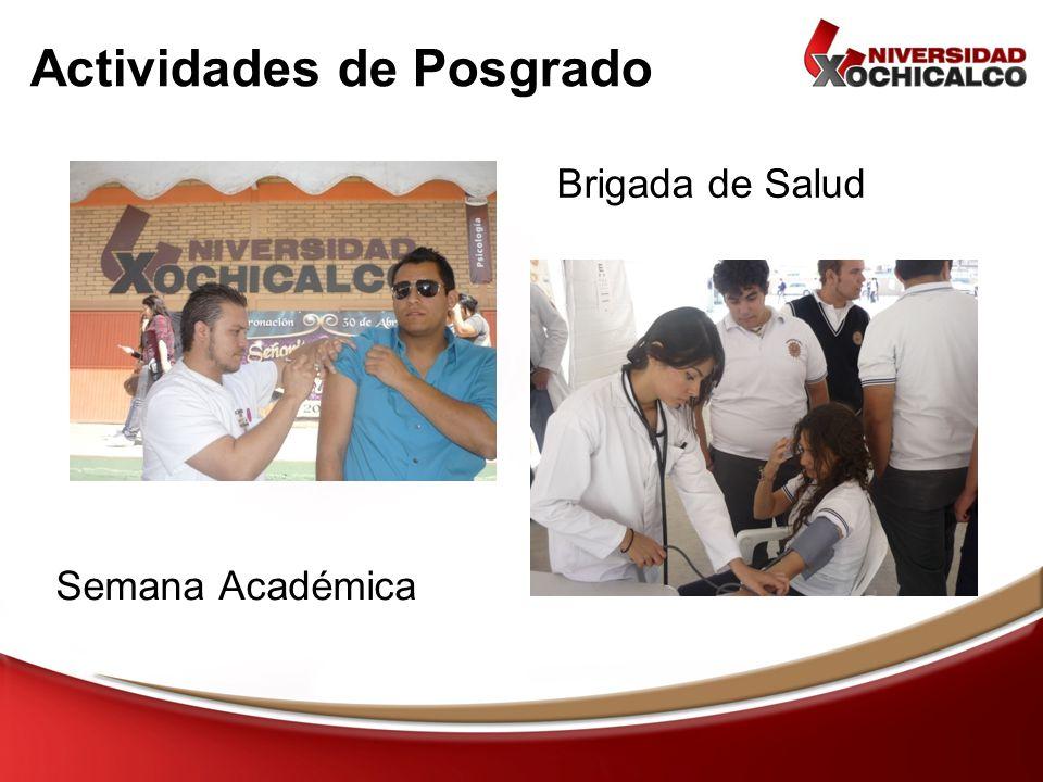 Actividades de Posgrado Brigada de Salud Semana Académica