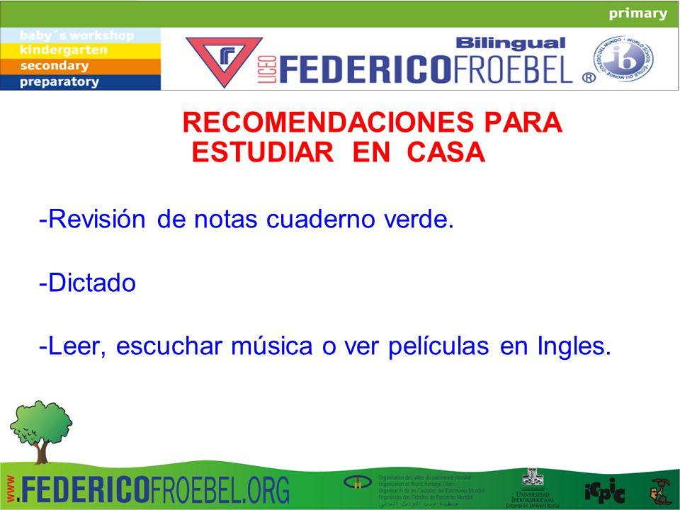 RECOMENDACIONES PARA ESTUDIAR EN CASA -Revisión de notas cuaderno verde.