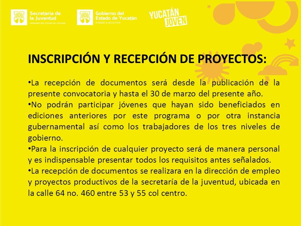 INSCRIPCIÓN Y RECEPCIÓN DE PROYECTOS: La recepción de documentos será desde la publicación de la presente convocatoria y hasta el 30 de marzo del presente año.