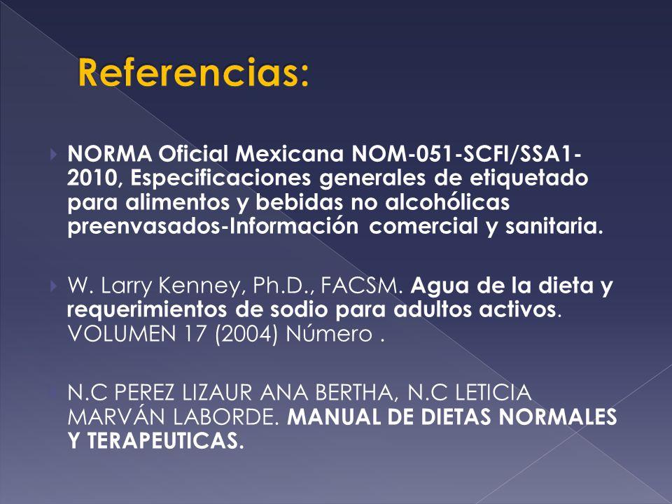 NORMA Oficial Mexicana NOM-051-SCFI/SSA1- 2010, Especificaciones generales de etiquetado para alimentos y bebidas no alcohólicas preenvasados-Informac