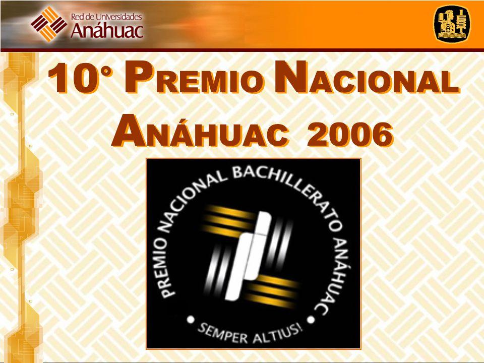 10 ° P REMIO N ACIONAL A NÁHUAC 2006