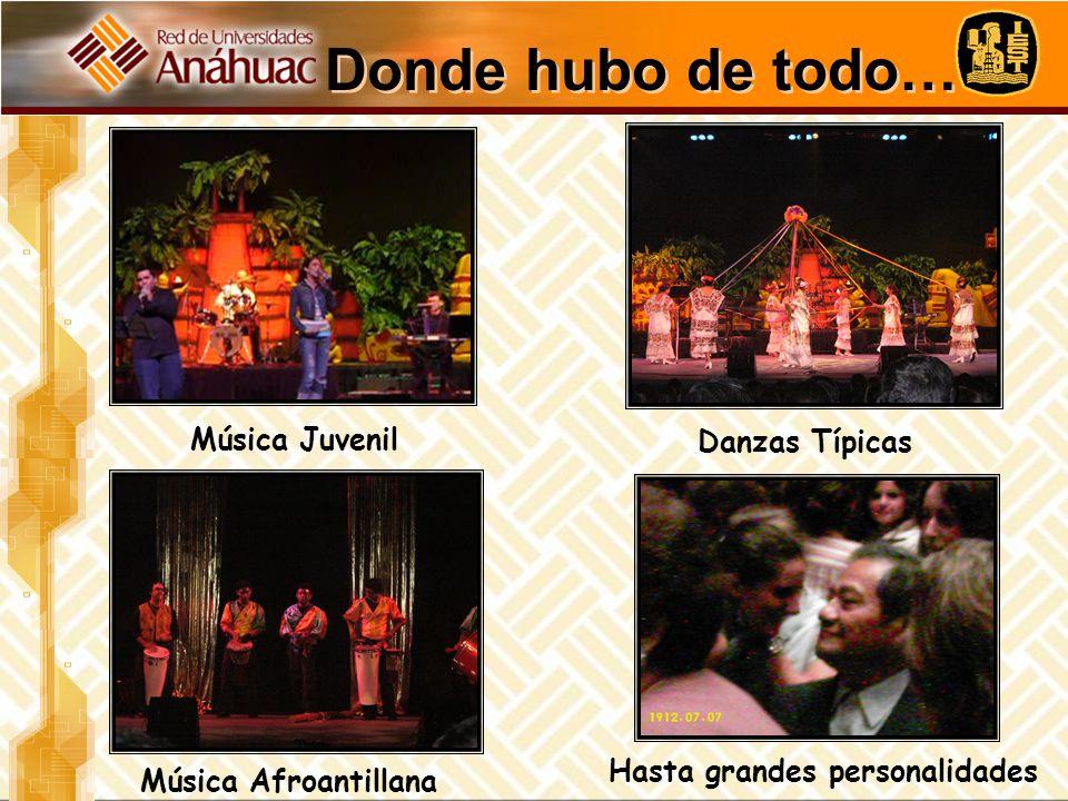 Donde hubo de todo… Hasta grandes personalidades Música Juvenil Danzas Típicas Música Afroantillana