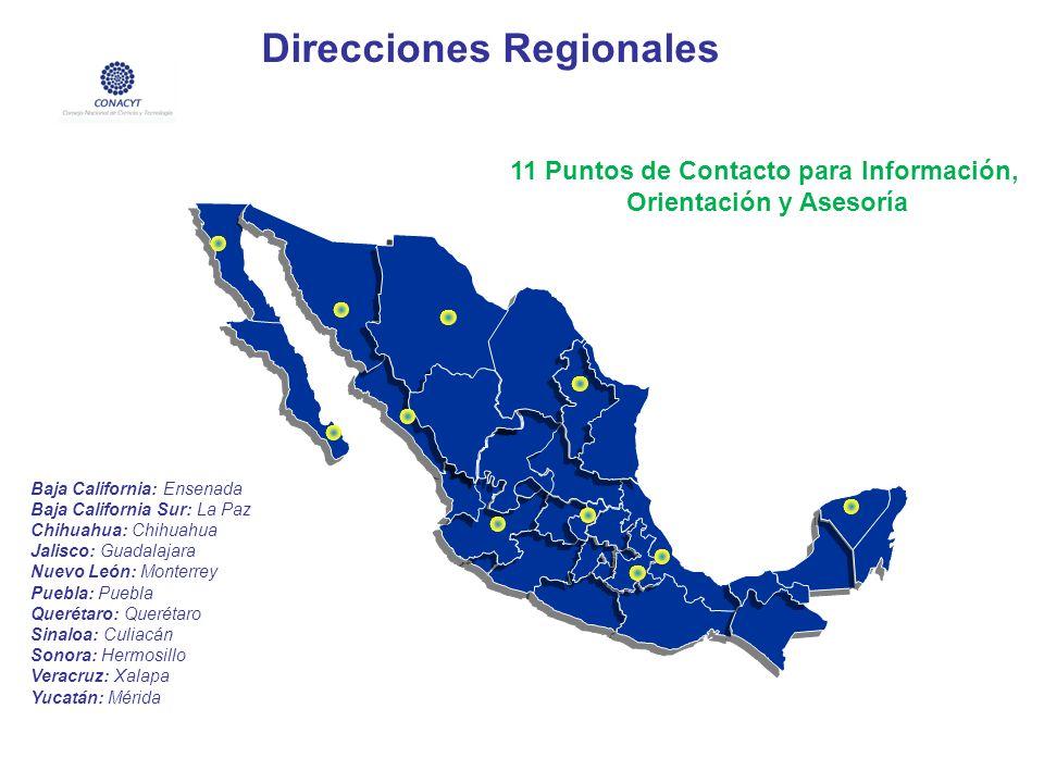 Direcciones Regionales 11 Puntos de Contacto para Información, Orientación y Asesoría Baja California: Ensenada Baja California Sur: La Paz Chihuahua: