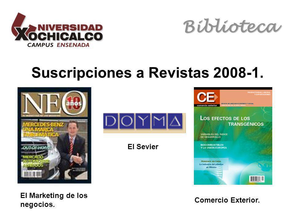 Biblioteca Suscripciones a Revistas 2008-1. El Marketing de los negocios.