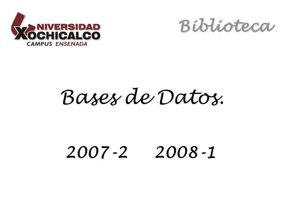 Biblioteca Bases de Datos. 2007-2 2008-1