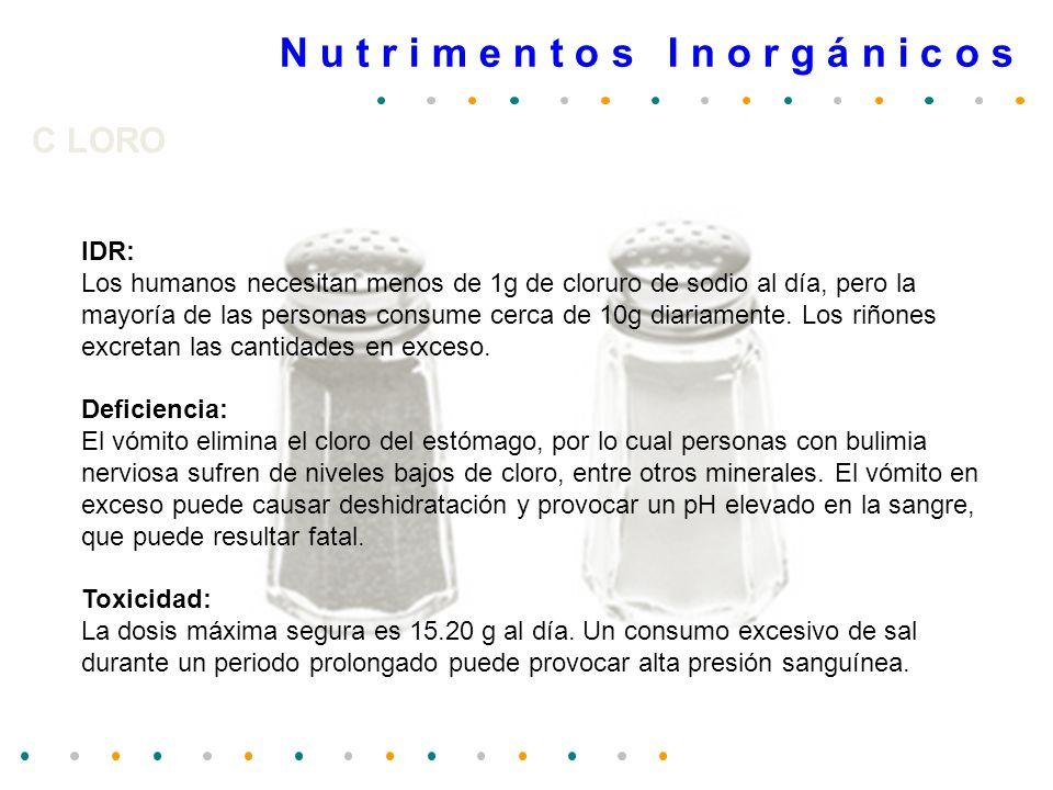 N u t r i m e n t o s I n o r g á n i c o s M A G N E S I O Exceso: Un consumo grande de magnesio (0.5-5 g/d) provocará diarreas.