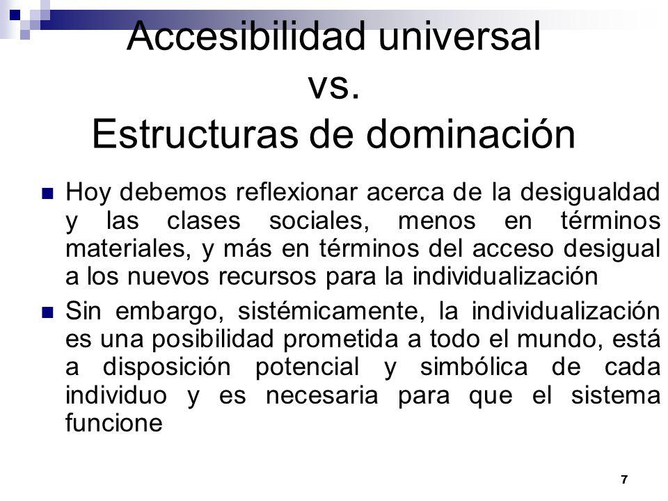 7 Accesibilidad universal vs.