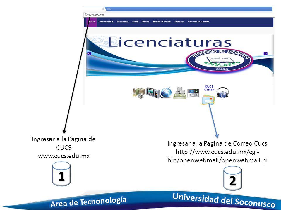 Ingresar a la Pagina de CUCS www.cucs.edu.mx 1 Ingresar a la Pagina de Correo Cucs http://www.cucs.edu.mx/cgi- bin/openwebmail/openwebmail.pl 2