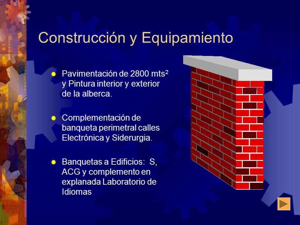 Construcción y Equipamiento Pavimentación de 2800 mts 2 y Pintura interior y exterior de la alberca. Complementación de banqueta perimetral calles Ele