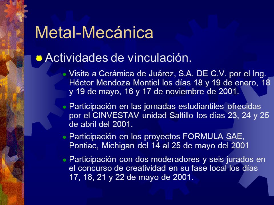 Metal-Mecánica Actividades de vinculación. Visita a Cerámica de Juárez, S.A.