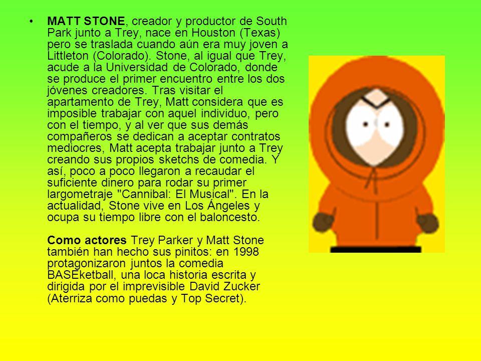 personajes Kenny, Kyle, Cartman y Stan son los chavales peor educados de South Park, pueblo situado en las montañas de Colorado (EEUU).