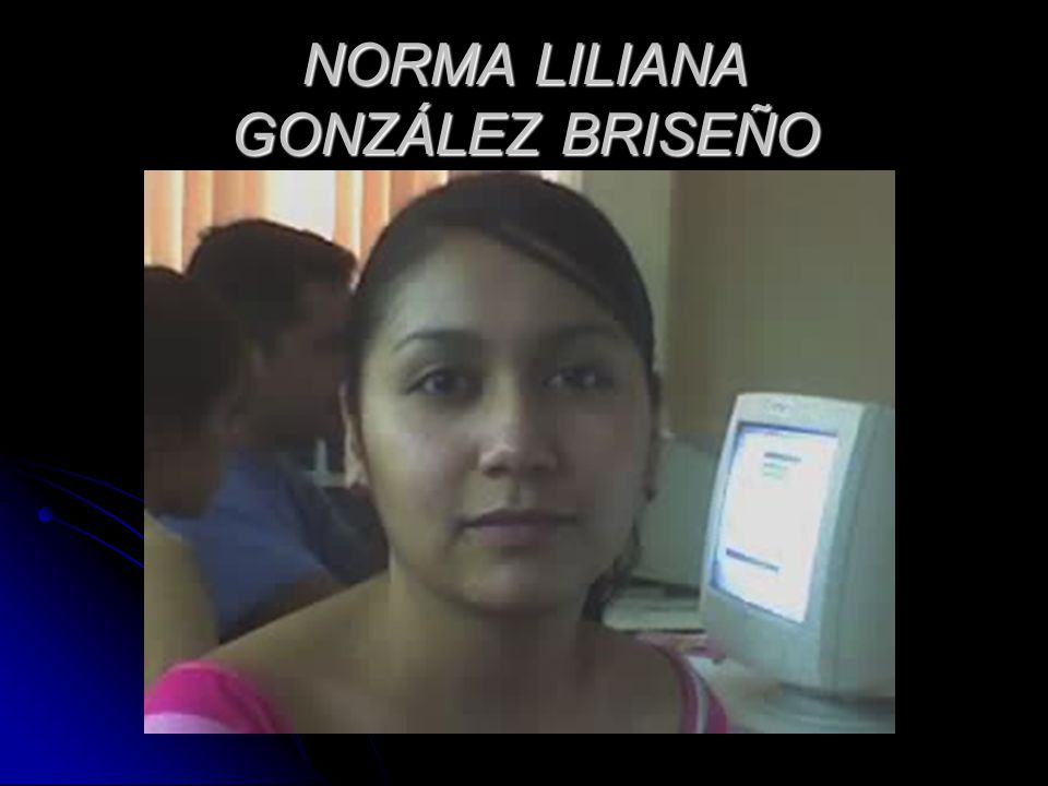 NORMA LILIANA GONZÁLEZ BRISEÑO
