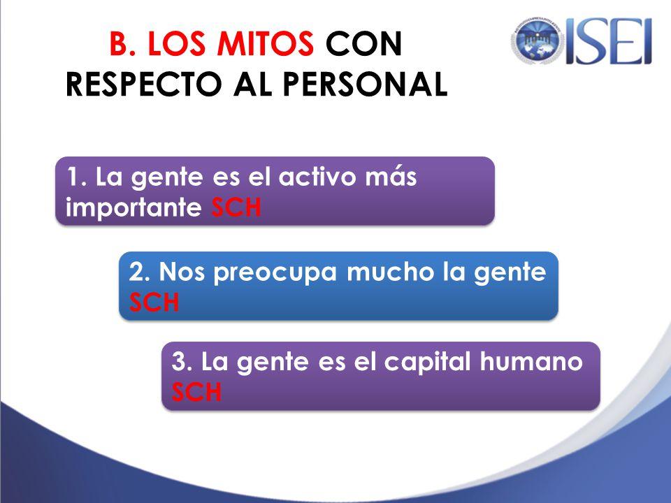 B. MITOS CON RESPECTO AL PERSONAL: