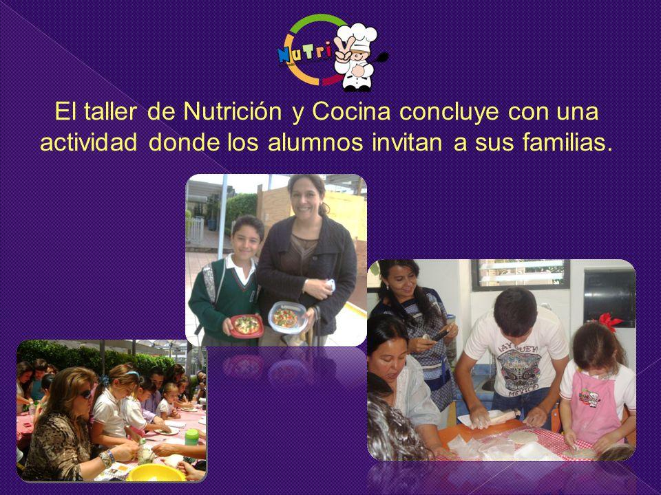 El taller de Nutrición y Cocina concluye con una actividad donde los alumnos invitan a sus familias.