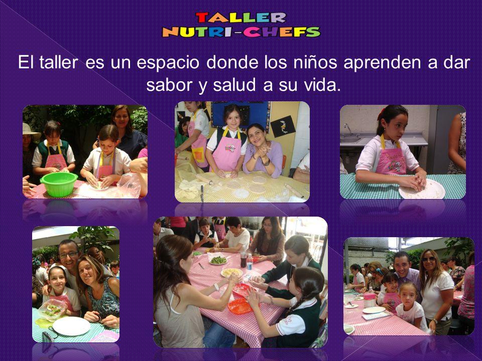 El taller es un espacio donde los niños aprenden a dar sabor y salud a su vida.