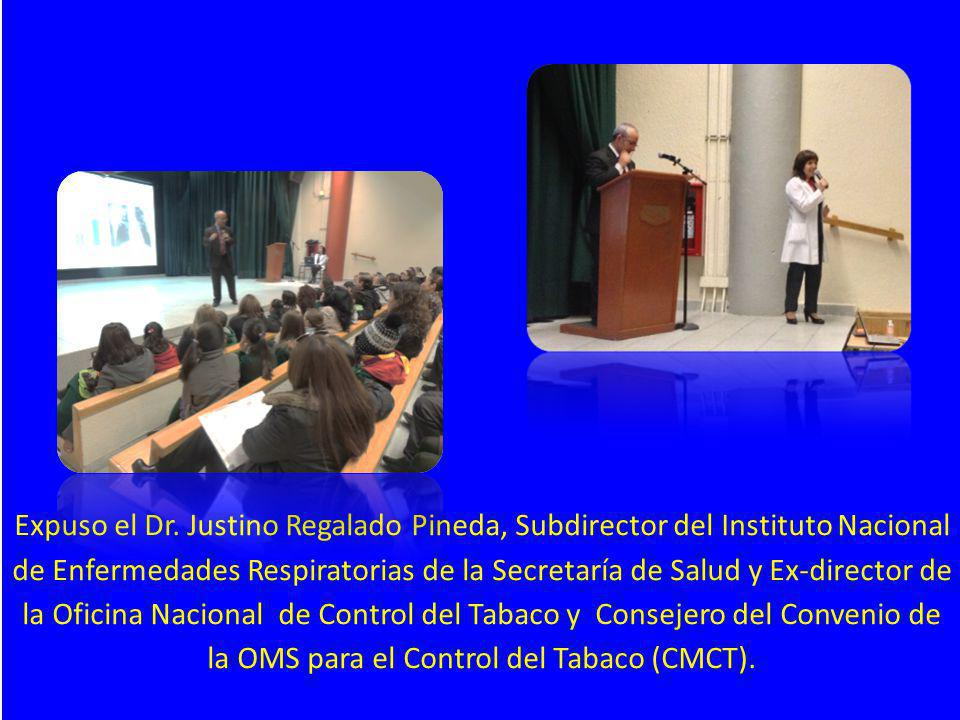 Expuso el Dr. Justino Regalado Pineda, Subdirector del Instituto Nacional de Enfermedades Respiratorias de la Secretaría de Salud y Ex-director de la