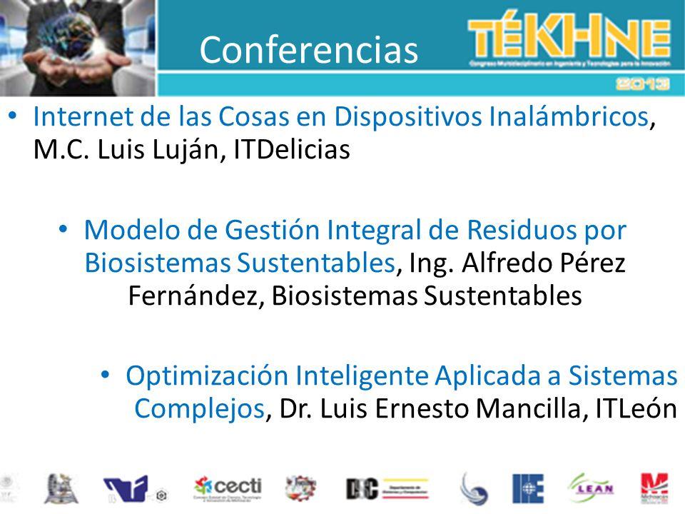 Conferencias Internet de las Cosas en Dispositivos Inalámbricos, M.C. Luis Luján, ITDelicias Modelo de Gestión Integral de Residuos por Biosistemas Su