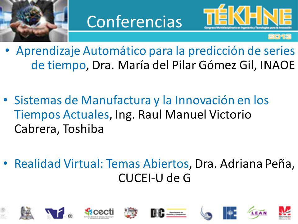 Conferencias Aprendizaje Automático para la predicción de series de tiempo, Dra. María del Pilar Gómez Gil, INAOE Sistemas de Manufactura y la Innovac
