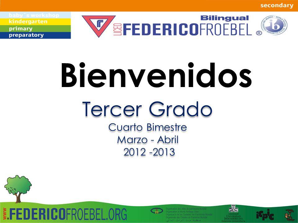 Bienvenidos Tercer Grado Cuarto Bimestre Marzo - Abril 2012 -2013 Tercer Grado Cuarto Bimestre Marzo - Abril 2012 -2013