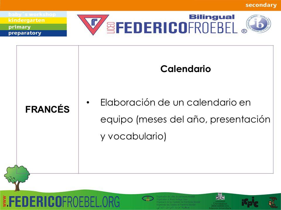 FRANCÉS Calendario Elaboración de un calendario en equipo (meses del año, presentación y vocabulario)