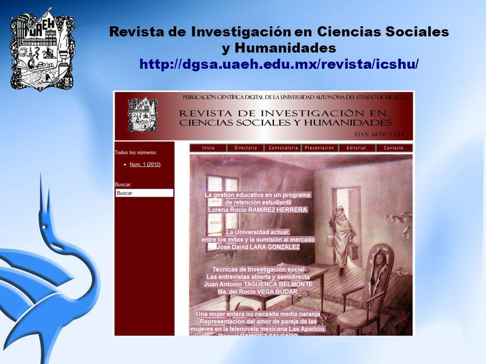Revista de Investigación en Ciencias Sociales y Humanidades http://dgsa.uaeh.edu.mx/revista/icshu/