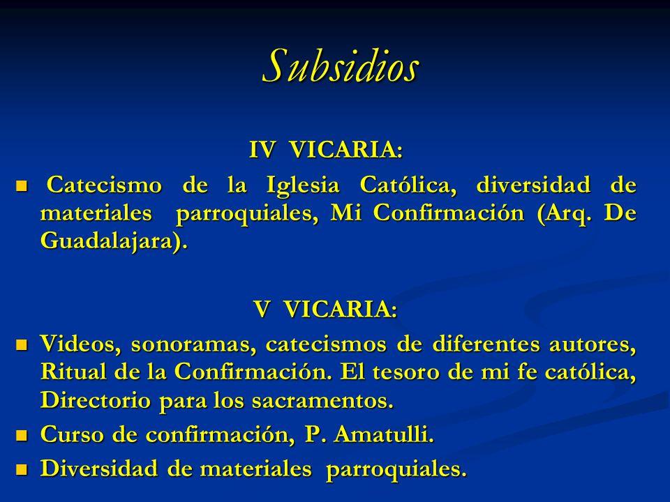 IV VICARIA: Catecismo de la Iglesia Católica, diversidad de materiales parroquiales, Mi Confirmación (Arq. De Guadalajara). Catecismo de la Iglesia Ca