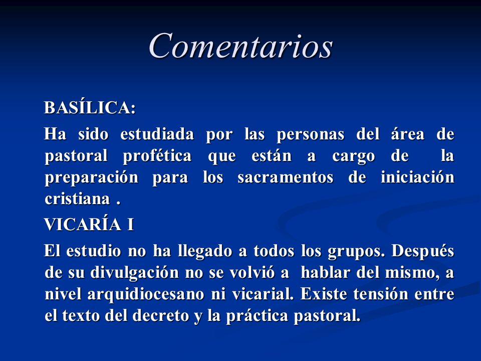 Comentarios VICARÍA V En proceso de hacer acuerdos de tiempo, estipendio y contenidos uniformes para el sacramento en toda la Vicaría.