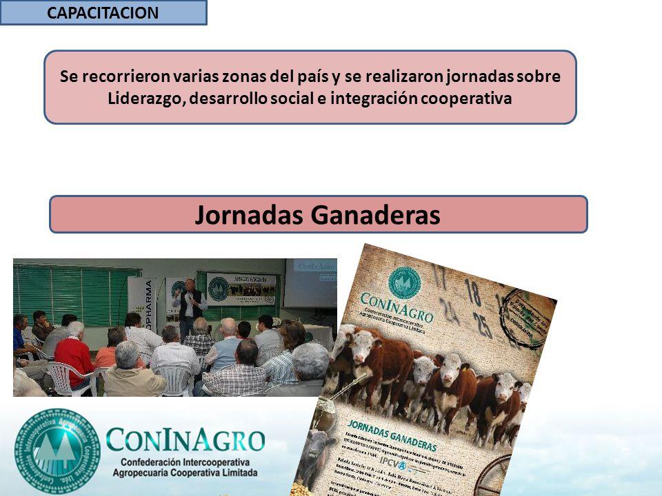 Jornadas Ganaderas CAPACITACION Se recorrieron varias zonas del país y se realizaron jornadas sobre Liderazgo, desarrollo social e integración cooperativa