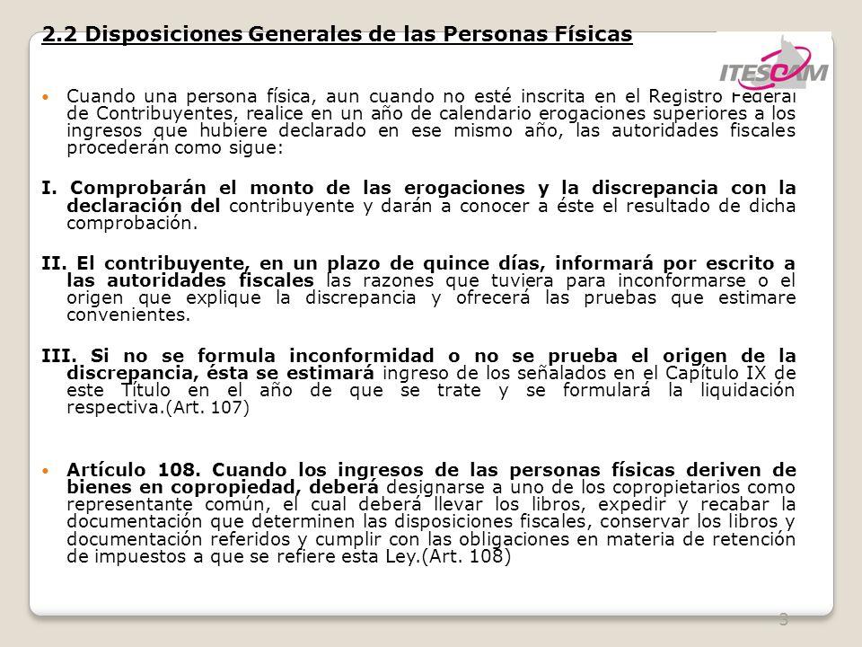 4 2.2 Disposiciones Generales de las Personas Físicas Art.